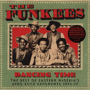 Funkees, The - Dancing Time: The Best Of East Nigeria's Afro Rock Exponents 1973-77