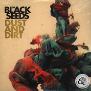 Black Seeds, The - Dust And Dirt