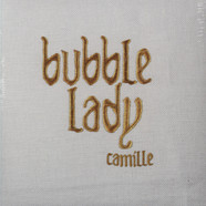 Camille - Bubble Lady