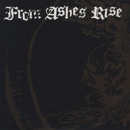 From Ashes Rise - Rejoice The End