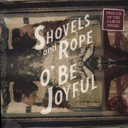 Shovels & Rope - O Be Joyful