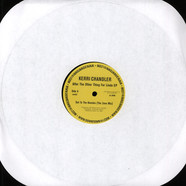 Kerri Chandler - After The Other Thing For Linda