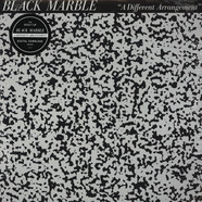 Black Marble - Different Arrangement