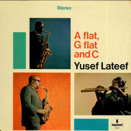 Yusef Lateef - A Flat, G Flat And C