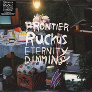 Frontier Ruckus - Eternity Of Dimming