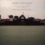Robby Moncrieff - Who Do You Think You Aren't?