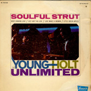 Young Holt Unlimited - Soulful Strut