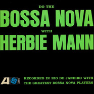 Herbie Mann - Do The Bossa Nova