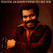 Walter Jackson - Good To See You