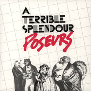 A Terrible Splendour - Poseurs