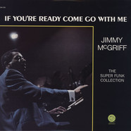 Jimmy McGriff - If You're Ready Come Go With Me