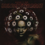 Dubblestandart - Woman In Dub