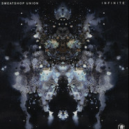 Sweatshop Union - Infinite