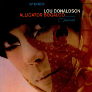 Lou Donaldson - Alligator Bogaloo