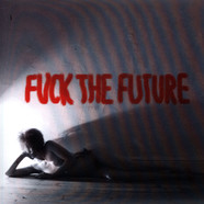 SFMA - Fuck The Future