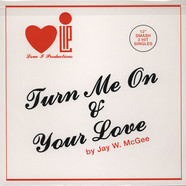 Jay W. McGee - Turn Me On