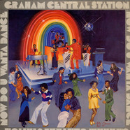 Graham Central Station - Now Do U Wanta Dance