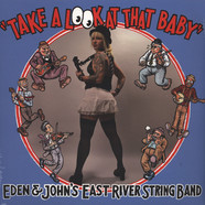 East River String Band, The - Take A Look At That Baby
