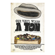 Stones Throw - Our Vinyl Weighs A Ton White Poster