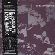 C. Spencer Yeah Okkyung Lee / Lasse Marhaug - Wake Up Awesome