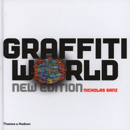 Nicholas Ganz - Graffiti World - Street Art From Five Continents New Edition