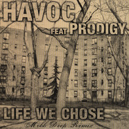 Havoc of Mobb Deep - Life We Chose feat. Prodigy