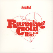 Swindle - Running Cold feat. Terri Walker Roni Size Remix