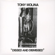 Tony Molina - Dissed & Dismissed
