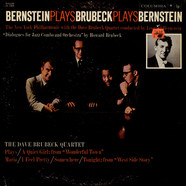 New York Philharmonic Orchestra, The With Dave Brubeck Quartet, The Conducted By Leonard Bernstein - Bernstein Plays Brubeck Plays Bernstein