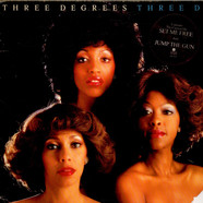 Three Degrees, The - Three D