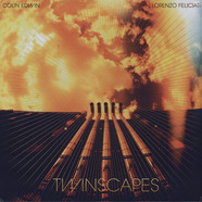 Colin Edwin And Lorenzo Feliciati - Twinscapes