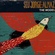 Seu Jorge And Almaz - The Model