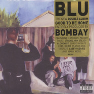 Blu - Good To Be Home