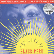 V.A. - Afro-Peruvian Classics - The Soul Of Black Peru