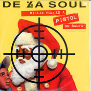 De La Soul - Millie Pulled A Pistol On Santa