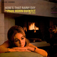 Paul Horn Quintet, The - Here's That Rainy Day