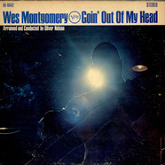 Wes Montgomery - Goin' Out Of My Head