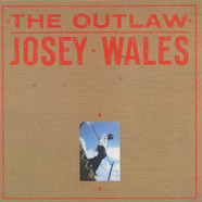 Josey Wales - The Outlaw
