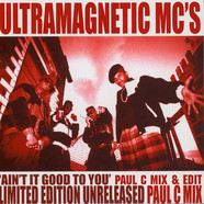 Ultramagnetic MC's - Ain't It Good To You Paul C Mix & Edit