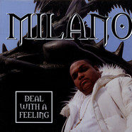 Milano Constantine (from D.I.T.C.) - Deal With A Feeling