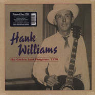 Hank Williams - The Garden Spot Programs, 1950