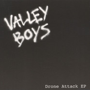 Valley Boys - Drone Attack EP