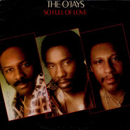 O'Jays, The - So Full Of Love