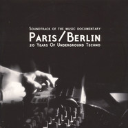 V.A. - Paris/Berlin: 20 Years Of Underground Techno
