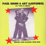 Paul Simon & Art Garfunkel As Tom & Jerry - Singles And Rarities