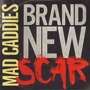 Mad Caddies - Brand New Scar