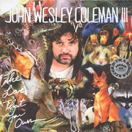 John Wesley Coleman - The Love That You Own