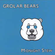 Grolar Bears - Midnight Stew