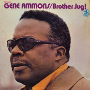 Gene Ammons - Brother Jug!