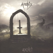 Amebix - Arise ! Re-Mastered